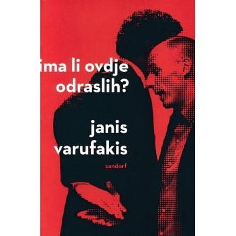Janis Varufakis: Ima li ovdje odraslih?
